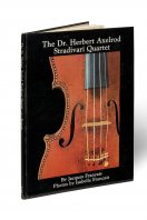 The Doctor Herbert Axelrod Stradivari Quartet Jacques Francais New York
