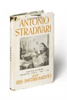 Antonio Stradivari, his Life and Instruments W. Henley