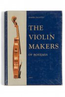 The Violin Makers of Bohemia Karel Jalovec Prague